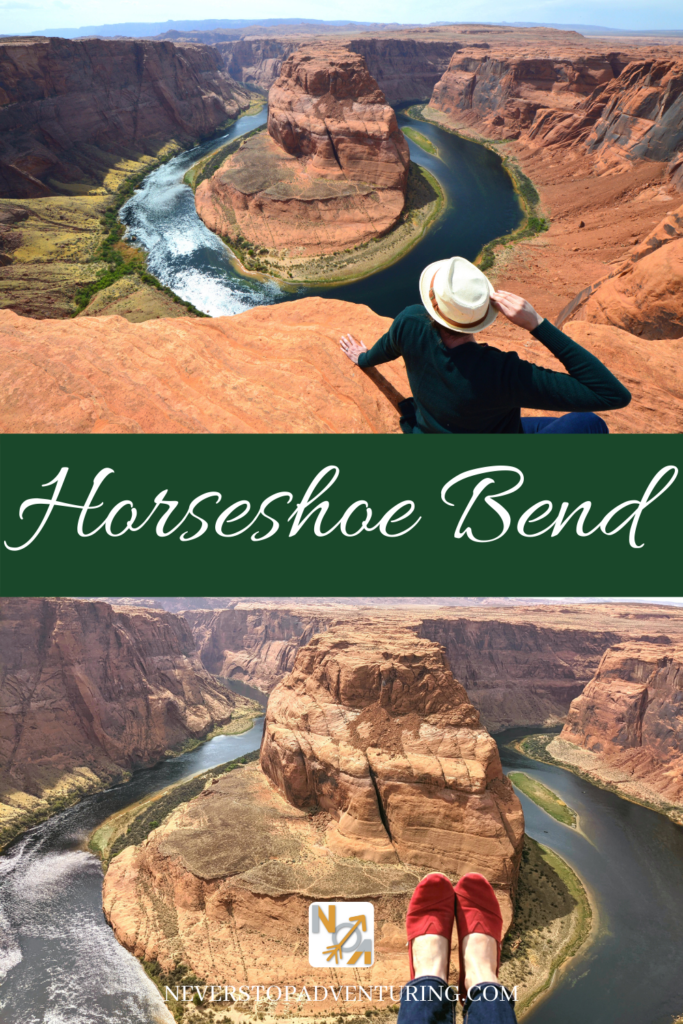 A pinnable image of a woman sitting on the cliff overlooking Horseshoe Bend and feet sticking over the edge