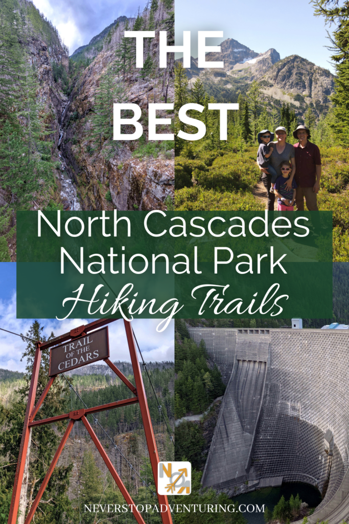 Pinnable image of the best North Cascades hikes